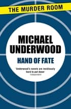Hand of Fate ebook by Michael Underwood