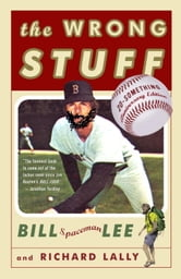 The Wrong Stuff ebook by Bill Lee,Richard Lally