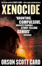Xenocide - Book 3 of the Ender Saga ebook by Orson Scott Card