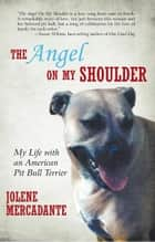 The Angel on My Shoulder ebook by Jolene Mercadante