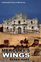 Mercury's Wings ebook by Derek Hart