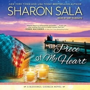 A Piece of My Heart audiobook by Sharon Sala