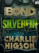 SilverFin ebook by Charlie Higson