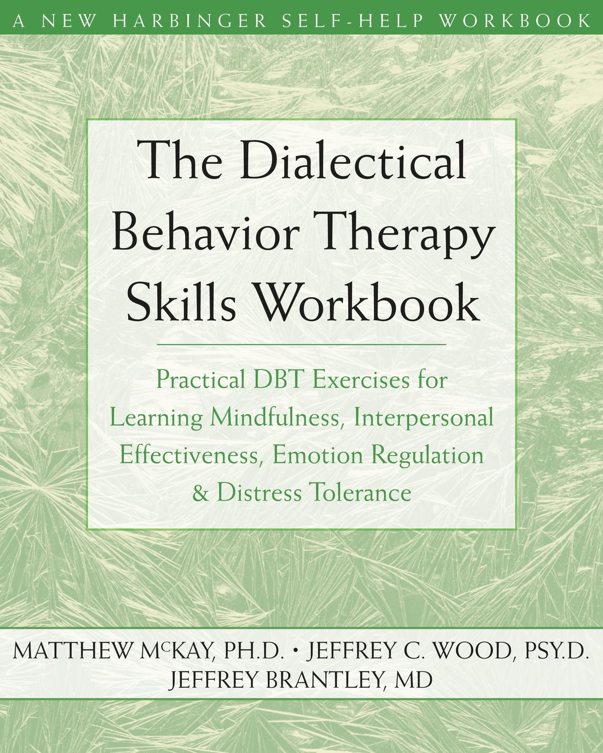 The Dialectical Behavior Therapy Skills Workbook eBook by Matthew ...