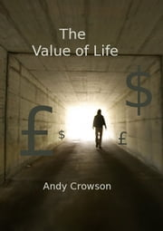 The Value of Life ebook by Andy Crowson