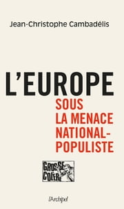 L'Europe sous la menace national-populiste eBook by Jean-Christophe Cambadelis