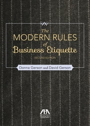 Modern Rules of Business Etiquette ebook by David Gerson,Donna Gerson