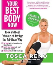 Your Best Body Now ebook by Tosca Reno