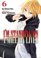 I'm Standing on a Million Lives 6 ebooks by Akinari Nao, Akinari Nao