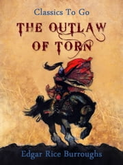 The Outlaw of Torn ebook by Edgar Rice Borroughs