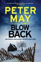 Blowback ebook by Peter May