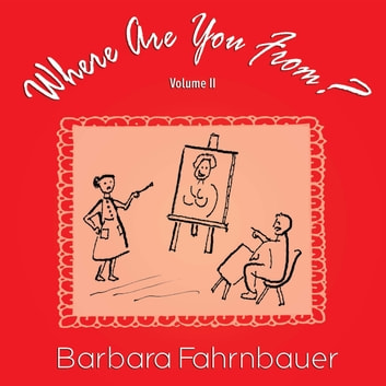 Where Are You From? ebook by Barbara Fahrnbauer