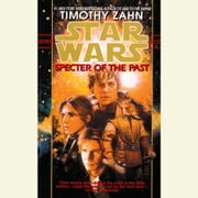 Specter of the Past: Star Wars Legends (The Hand of Thrawn) - Book I audiobook by Timothy Zahn