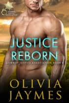 Justice Reborn ebook by Olivia Jaymes
