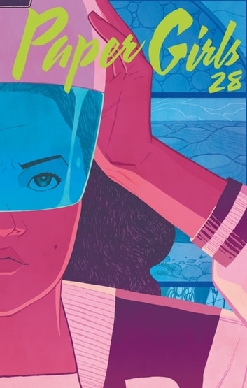 Paper Girls nº 28/30 ebook by Brian K. Vaughan,Cliff Chiang