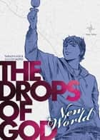 Drops of God New World - Volume 1 ebook by Tadashi Agi, Shu Okimoto