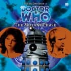 The Mutant Phase audiobook by Nicholas Briggs