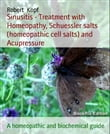 Sinusitis - Treatment with Homeopathy, Schuessler salts (homeopathic cell salts) and Acupressure