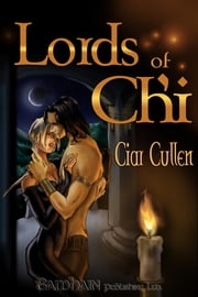 Lords of Ch'i ebook by Ciar Cullen
