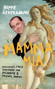 Mamma Mia ebook by Beppe Severgnini