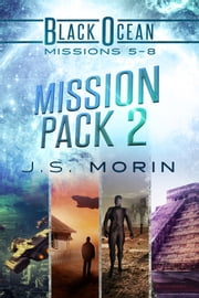 Mission Pack 2 - Missions 5-8 ebook by J.S. Morin