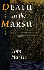 Death in the Marsh ebook by Tom Harris