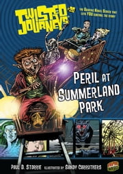 #20 Peril at Summerland Park ebook by Paul D. Storrie