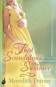 That Scandalous Summer: Rules for the Reckless 1 ebook by Meredith Duran