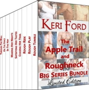 Apple Trail and Roughneck Big Series Bundle ebook by Keri Ford