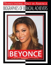 Beyonce - Singer-songwriter, Actress, and Record Producer ebook by Chuck Bednar