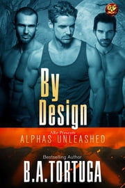 By Design ebook by B.A. Tortuga