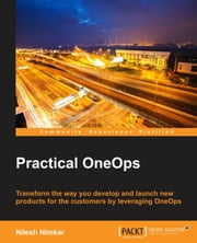 Practical OneOps ebook by Nilesh Nimkar