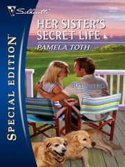 Her Sister's Secret Life ebook by Pamela Toth