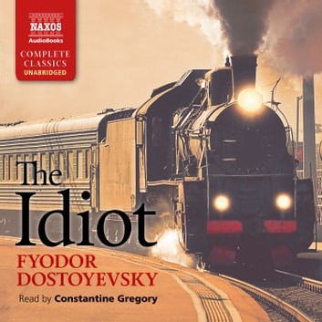 The Idiot audiobook by Fyodor Dostoyevsky