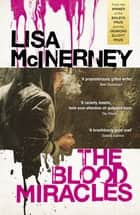 The Blood Miracles ebook by Lisa McInerney