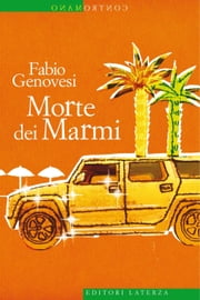 Morte dei Marmi ebook by Fabio Genovesi