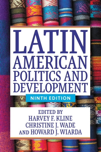Latin American Politics and Development ebook by