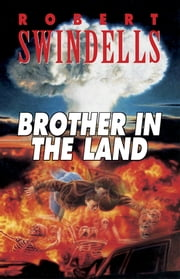 Brother in the Land ebook by Robert Swindells
