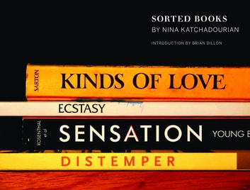Sorted Books ebook by Nina Katchadourian