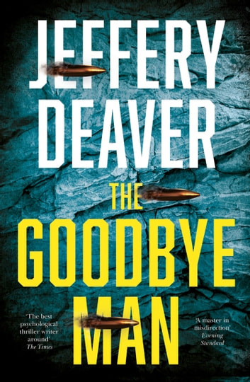 The Goodbye Man (Colter Shaw Thriller, Book 2) ebook by Jeffery Deaver