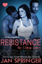 Resistance - Sizzling temptations ebook by Jan Springer