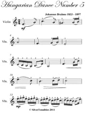 Hungarian Dance Number 5 Easy Violin Sheet Music ebook by Johannes Brahms