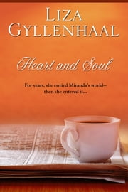 Heart and Soul ebook by Liza Gyllenhaal