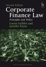 Corporate Finance Law, - Principles and Policy ebook by Louise Gullifer,Jennifer Payne