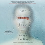 Her Pretty Face luisterboek by Robyn Harding