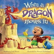 When a Dragon Moves In ebook by Jodi Moore, Howard McWilliam