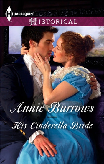 His Cinderella Bride (Mills & Boon Historical) ebook by Annie Burrows