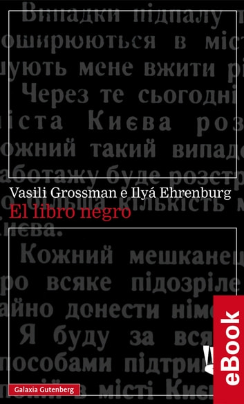El libro negro eBook by Vasili Grossman,Ilyá Ehrenburg