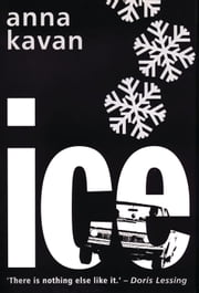 Ice ebook by Anna Kavan