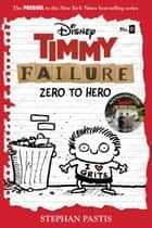 Timmy Failure Prequel Novel ebook by Stephan Pastis